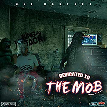 Dedicated to the Mob