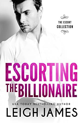 Escorting the Billionaire The Escort Collection Book 2 product image
