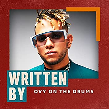 Written By Ovy on the Drums
