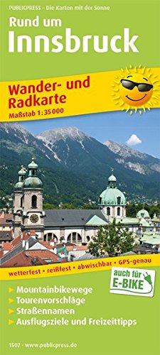 Rund um Innsbruck: Wander- und Radkarte mit Ausflugszielen & Freizeittipps, wetterfest, reißfest, abwischbar, GPS-genau. 1:35000 (Wander- und Radkarte / WuRK)