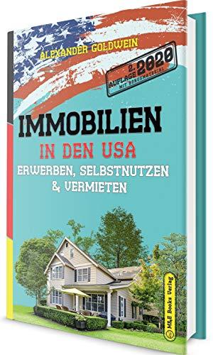 Immobilien in den USA: Erwerben, Selbstnutzen & Vermieten