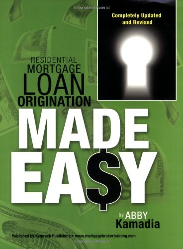 Residential Mortgage Loan Origination Made Easy