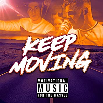 Keep Moving (feat. Zee)