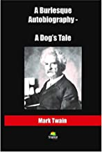 A Burlesque Autobiography - A Dog's Tale