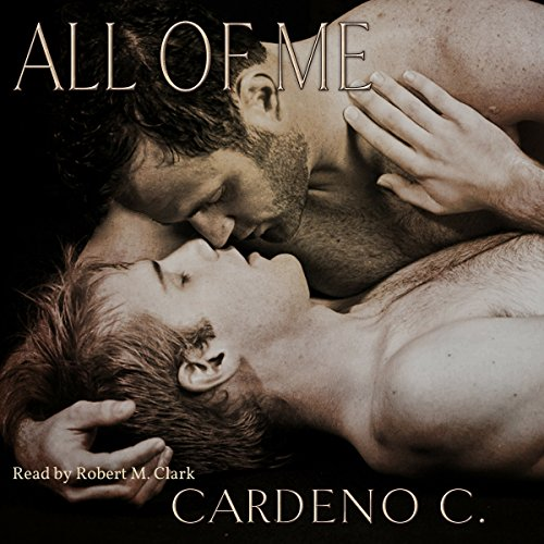 All of Me Audiobook By Cardeno C. cover art