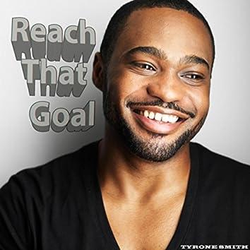 Reach That Goal