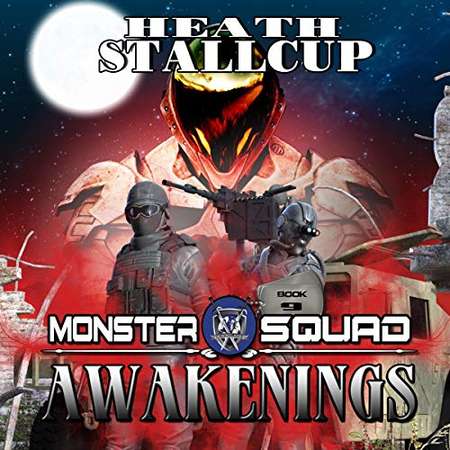 Awakenings     A Monster Squad Novel, Book 9              By:                                                                                                                                 Heath Stallcup                               Narrated by:                                                                                                                                 Maxwell Zener                      Length: 10 hrs and 35 mins     6 ratings     Overall 4.5