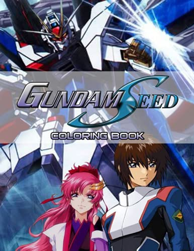 Gundam Seed Coloring Book: An Amazing Coloring Book With Lots Of...