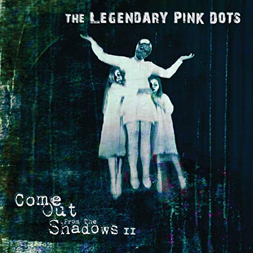 Come Out From The Shadows II