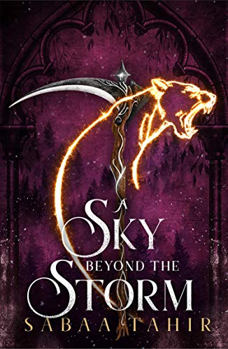 A Sky Beyond the Storm: The jaw-dropping finale to the New York Times bestselling fantasy series that began with AN EMBER IN THE ASHES (Ember Quartet, Book 4) (English Edition)