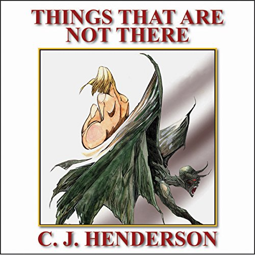 The Things That Are Not There audiobook cover art