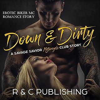 Down & Dirty: A Savage Savior Motorcycle Club Story cover art