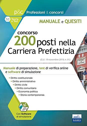 Concorso 200 posti nella Carriera Prefettizia: Manuale di preparazione, test di verifica online e software di simulazione