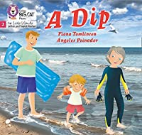 A Dip: Phase 2 (Big Cat Phonics for Little Wandle Letters and Sounds Revised)