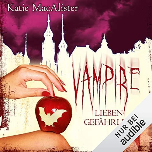 Vampire lieben gefährlich: Dark Ones 7
