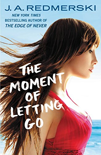 The Moment Of Letting Go by Redmerski, J. A. ebook deal