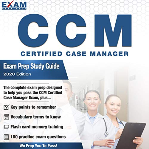 The CCM Certified Case Manager - Exam Prep Study Guide (2020 Edition) cover art