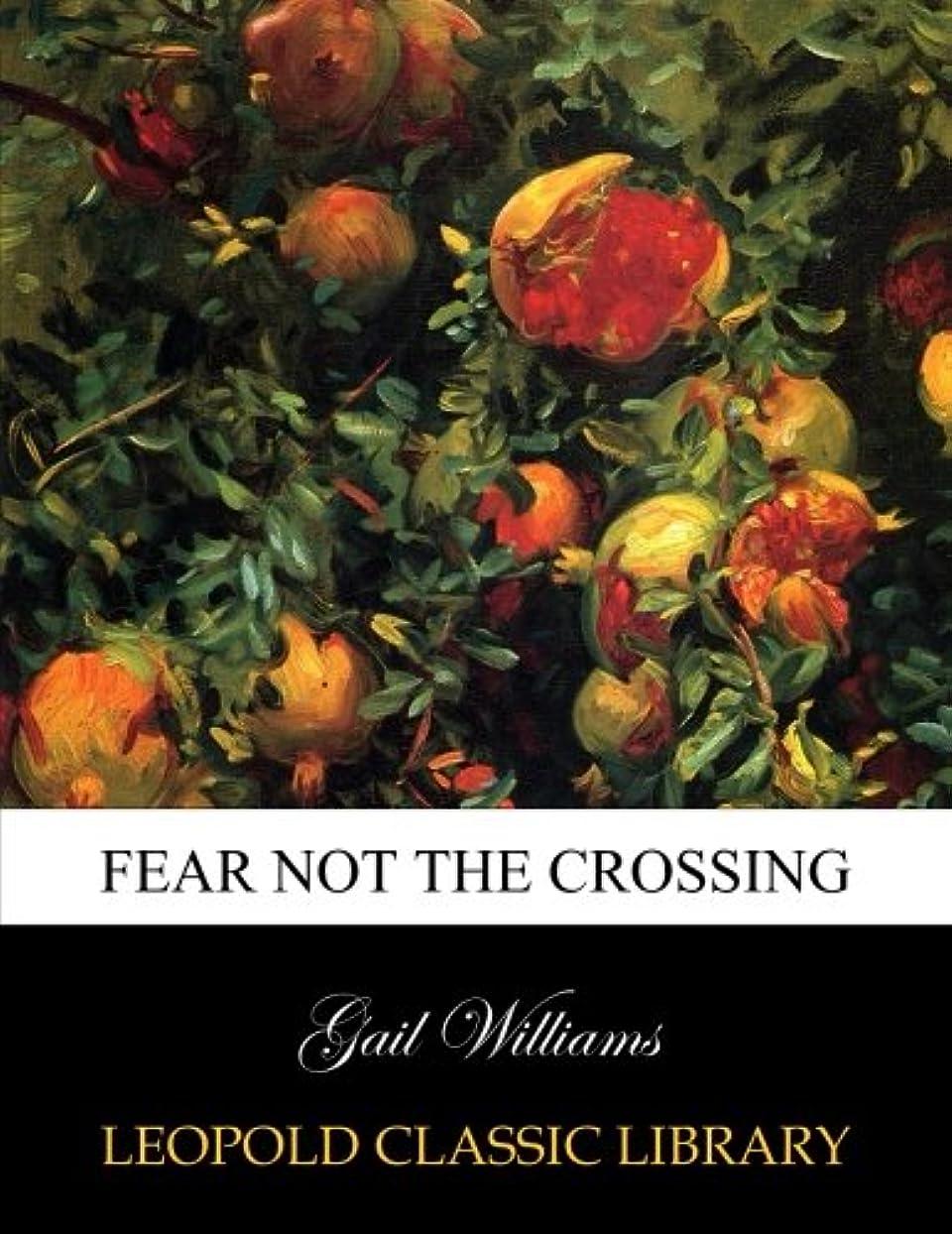 刈るアーティスト引き出すFear not the crossing