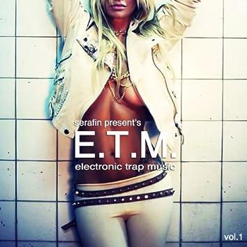 E.T.M. (Electronic Trap Music)