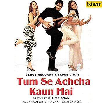 """Aankh Hai Bhari Bhari (Duet Version) (From """"Tum Se Achcha Kaun Hai"""")"""