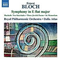 Bloch: Symphony E Flat Major