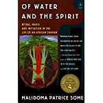 Of Water and the Spirit: Ritual, Magic, and Initiation in the Life of an African Shaman (Arkana)