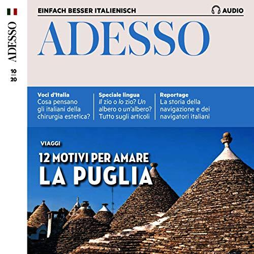 Adesso Audio - 12 motivi per amare la Puglia. 10/2020 Titelbild