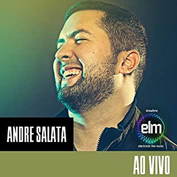 Andre Salata no Showlivre Electronic Live Music (Ao Vivo)