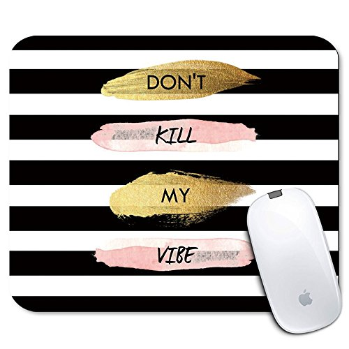 Personalized Rectangle Mouse Pad, Printed Stripe Quote Don't Kill My Vibe Pattern, Non-Slip Rubber Comfortable Customized Computer Mouse Pad (9.45x7.87inch)