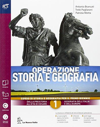Operazione storia e geografia. Con extrakit-Openbook. Per le Scuole superiori. Con e-book. Con espansione online (Vol. 1)