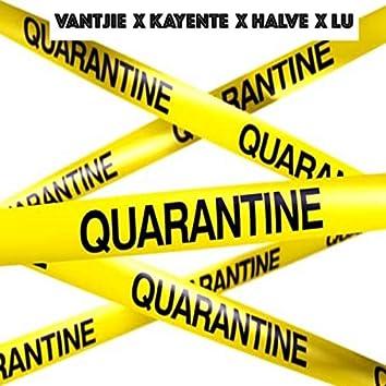 Quarantine (feat. Kayente, Halve & Lu)