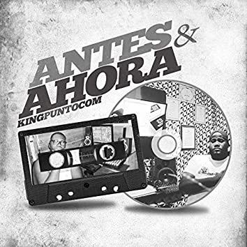 Antes & Ahora