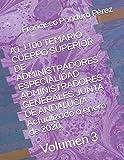 A1 1100 TEMARIO CUERPO SUPERIOR DE ADMINISTRADORES ESPECIALIDAD ADMINISTRADORES GENERALES JUNTA DE ANDALUCÍA Actualizado a enero de 2020.: Volumen 3