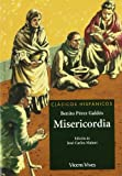 Misericordia (Clásicos Hispánicos) - 9788431685027