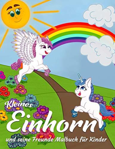 Kleines Einhorn und seine Freunde Malbuch für Kinder: 40 Eindeutige Fantasy Ausmalen für Mädchen und Jungen (Malbücher für Kinder)