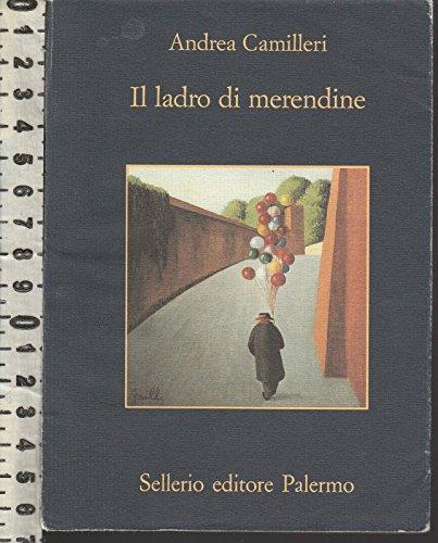 Camilleri Andrea - Il Ladro Di Merendine Ed Sellerio