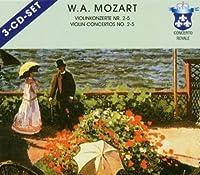 Violin Cons 2-5 by W.A. Mozart