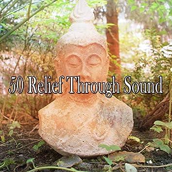 50 Relief Through Sound