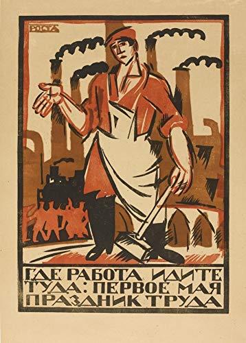 Rosyjska propaganda w stylu vintage Pierwszy maja.Gdzie jest praca, idź tam , 1920, reprodukcja, format A3, 200 g / m2, plakat propagandowy w stylu rosyjskiej komunistycznej propagandy komunistycznej