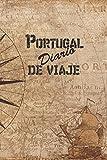 Portugal Diario De Viaje: 6x9 Diario de viaje I Libreta para listas de tareas I Regalo perfecto para tus vacaciones en Portugal