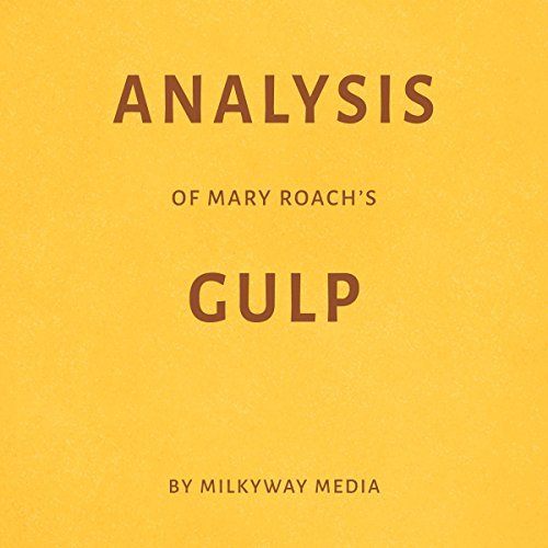 Analysis of Mary Roach's 'Gulp' Titelbild