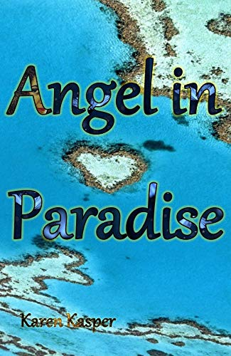 Angel in Paradise (English Edition)