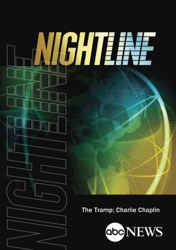 ABC News Nightline The Tramp: Charlie Chaplin