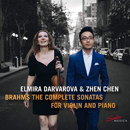 Brahms: The Complete Sonatas for Violin And Piano [Elmira Darvarova; Zhen Chen] [Solo Musica: SM295]