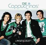 Songtexte von Die Cappuccinos - Ungeküsst