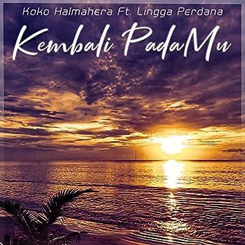 Kembali PadaMu (feat. Lingga Perdana)