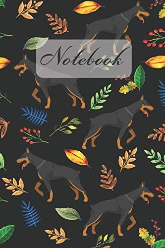 Notebook: Black Doberman Pinscher Dog And Leaves - Diary / Notes / Track / Log / Journal , Book Gifts For Women Men Kids Teens Girls Boys 6x9