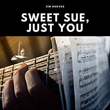 Sweet Sue, Just You