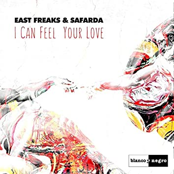I Can Feel Your Love