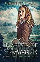 Tempestade de Amor (Romance Das Terras Baixas)